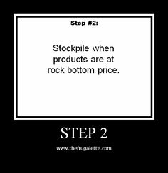 10 Step Couponing: Step 2 Loss Leaders and Stockpile