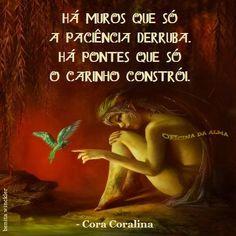 Cora Coralina- Construa pontes