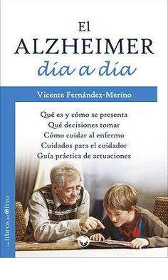 Entrevista a Vicente Fernández Merino, autor del libro El Alzheimer día a día
