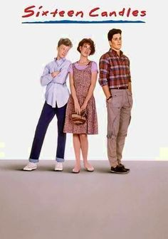 Sixteen Candles (1984) LOVE this movie... Will watch it every time!