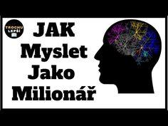 Jak myslí milionáři -T. Harv Eker - YouTube Try Again, Karma, Education, Youtube, Bujo, Finance, Girls, Toddler Girls, Daughters