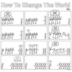 How to change the world!