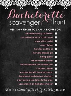 Bachelorette Party?  Looks like a fun way to spice up the party with a Scavenger Hunt! @Kendall Finlayson Leatherberry  heheheh