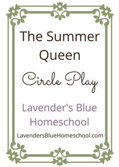 Summer Queen Circle | Lavender's Blue Homeschool