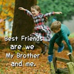 Brother Sister Love Quotes, Brother And Sister Relationship, Brother And Sister Love, Siblings Goals, Losing My Best Friend, Sister Pictures, Messages For Him, Girly Quotes, Favorite Words