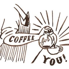 Coffee for you!  #chalkboy #Handwritten #graphic by chalkboy.me