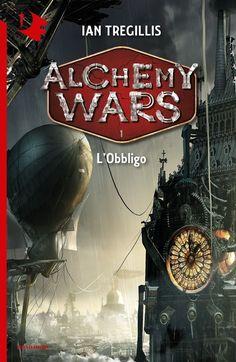 """Fantasy cover for """"Alchemy Wars"""" 1 (Ian Tregillis, Oscar Fantastica, italian publisher Mondadori)."""