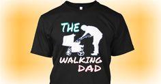 THE WALKING DAD - T-Shirt