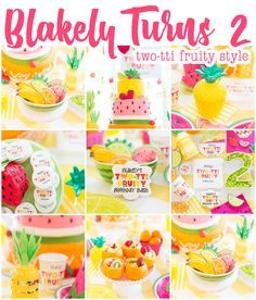 Twotti Fruity Birthday Party, Blakely Turns 2