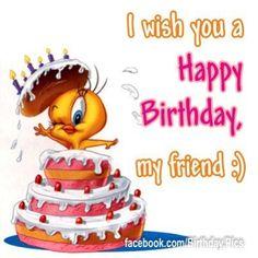 I wish you a Happy Birthday, my friend : )    tjn