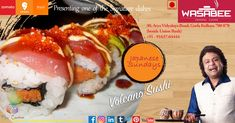 Celebrate your Sundays with our Japanese Sundays with Volcano Sushi  #deliciousmemories #wasabeekolkata #wasabeesurprises #finedining #thaicuisine  #japanesecuisine #burmesecuisine #singaporeancuisine #chinesecuisine #wasabeekolkata #wasabee #finedining #flaircreatives #zomato #swiggy #dineout #mouthwatering  *Conditions apply
