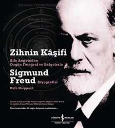 Aile arşivinden özgün fotograf ve belgelerle Sigmund Freud biyografisi: Zihnin Kaşifi idefix'te ön siparişte! http://www.idefix.com/kitap/zihnin-kasifi-sigmund-freud-ruth-sheppard/tanim.asp?sid=BSOVOM3O3K0KEIW6ZE4L