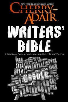 Cherry Adair's Writers' Bible by Cherry Adair || Research Materials