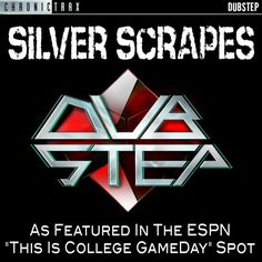 "New #Release Silver Scrapes (As Featured in the ESPN ""This Is College GameDay"" Spot) - Single - Chronic Crew"