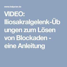 VIDEO: Iliosakralgelenk-Übungen zum Lösen von Blockaden - eine Anleitung