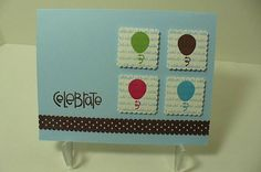 CAS200PARTYD Celebrate Ballons by octoberbabe - Cards and Paper Crafts at Splitcoaststampers