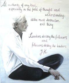 Krishnamurti, the anarchist.