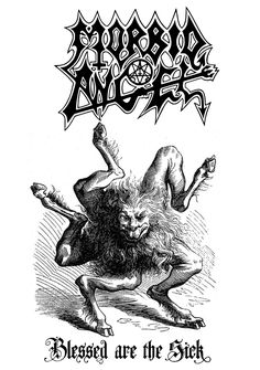 Morbid Angel - Blessed Are The Sick Black Metal, Heavy Metal Art, Heavy Metal Rock, Heavy Metal Bands, Death Metal, Dark Artwork, Metal Artwork, Hard Rock, Metal Band Logos