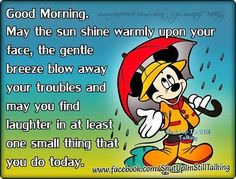 Good Morning Messages Friends, Good Morning Greetings, Morning Prayers, Good Morning Wishes, Morning Rain Quotes, Morning Memes, Morning Cartoon, Morning Morning, Mickey Mouse Quotes