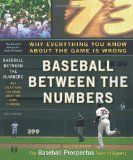 Baseball Between the Numbers: Why Everything You Know About the Game Is Wrong - http://www.learnbatting.com/baseball-books/baseball-between-the-numbers-why-everything-you-know-about-the-game-is-wrong/