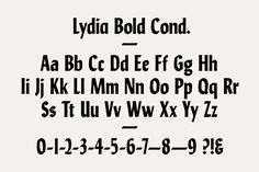 Lydia Bold Cond. & Bold Cond. Italic, Typeface, 2013. Dimensions Variable. Opentype (.OTF) format. Unlimited Edition. UK £50