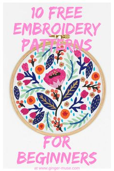 10 Free Embroidery Patterns for Beginners to start stitching