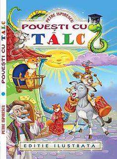 Povesti cu talc - editie ilustrata