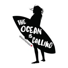 The ocean is calling! Surfing Quote