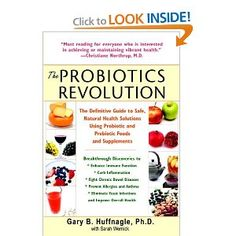 Buy a cheap copy of The Probiotics Revolution: The Definitive Guide to Safe, Natural Health Solutions Using Probiotic and Prebiotic Foods and Supplements by Gary B. Huffnagle, Sarah Wernick 0553384198 9780553384192 - A gently used book at a great low Random House, Gm Diet Vegetarian, Prebiotic Foods, Ulcerative Colitis, Fodmap Diet, Food Lists, Food Allergies, Health Diet, Natural Health