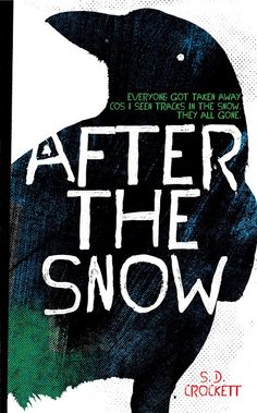 JudgeABook: LittleElfMans Bibliotherapy: After The Snow by S.D. Crockett
