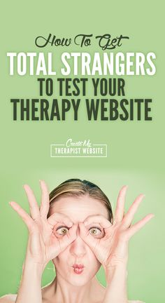 How To Get FREE User Testing of Your Private Practice Website - So, I wanted to…