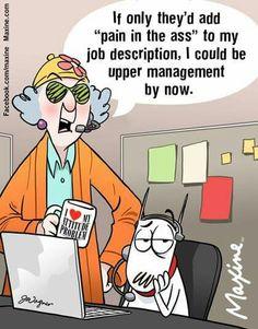 Maxine on upper management