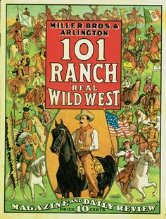 """101 Ranch Wild West Show 