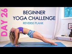 Day 26 Beginner Yoga Challenge - Reverse Plank - YouTube