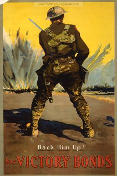 Examples of Propaganda from WW1 | WW1 War Bond Posters Page 40