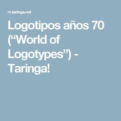 """Logotipos años 70 (""""World of Logotypes"""") - Taringa!"""