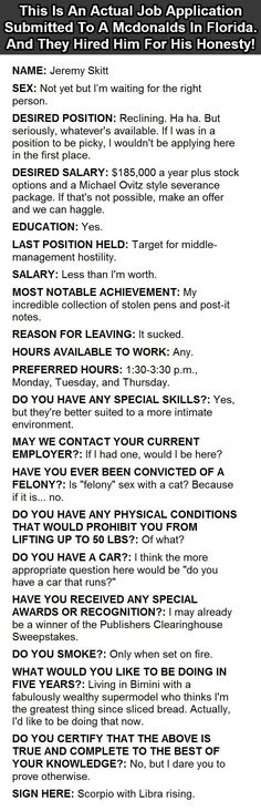 This Is An Actual Job Application Submitted To A McDonald's In Florida. And They Hired Him For His Honesty!