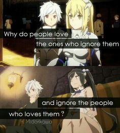 Is It Wrong to Try and Pick Up Girls in A Dungeon . It's been awhile Sad Anime Quotes, Manga Quotes, Sad Quotes, Danmachi Bell, Danmachi Anime, Dungeon Anime, Familia Myth, Dungeon Ni Deai, Why Do People