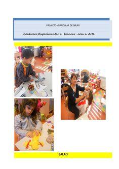 PROJECTO CURRICULAR DE GRUPOConhecer,Experimentar e brincar ..com a Arte SALA 3