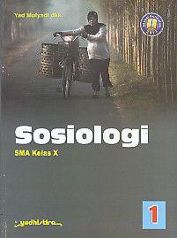 Sosiologi SMA Kelas X, Yad Mulyadi dkk
