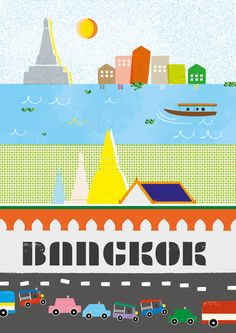 Bangkok Poster by: Suvaporn Photjananuwat For more info about Thailand and Koh…