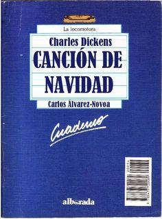 """Género: Cuaderno de actividades escolares (sobre la obra """"Canción de Navidad"""", de Charles Dickens. Editorial: Alborada Ediciones (Col. """"La locomotora"""") Publicación: Madrid, 1988."""