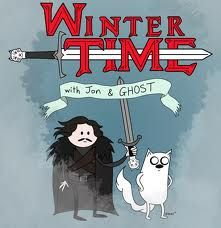 GOT and Adventure Time lol