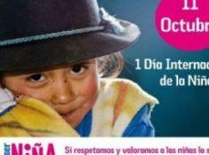 11 Octubre : Día Internacional de la Niña / October 11: International Day of the Girl