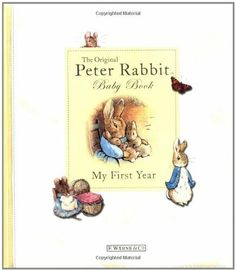 My First Year (Potter) by Beatrix Potter, http://www.amazon.com/dp/0723256837/ref=cm_sw_r_pi_dp_zkyCrb1WPD4F0