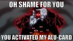 """Hellsing Ultimate Abridged quotes """"You activated my Alu-CARD!"""" Lol"""