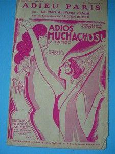 PARTITION : ADIEU PARIS ou La mort du vieux Fêtard sur les motifs de Adios Muchachos (Tango 1929)