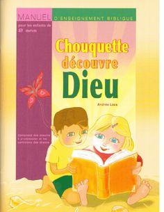 """Manuel pour enfants de 2 ans """"Chouquette découvre Dieu"""""""