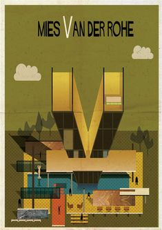 Poster for the architecture of Mies van der Rohe (Federico Babina) Architecture Panel, Architecture Images, Architecture Portfolio, Drawing Architecture, Chinese Architecture, Zaha Hadid, Alvar Aalto, Ludwig Mies Van Der Rohe, Alphabet Design