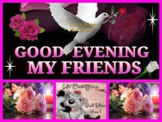 346 Best Good Evening Friends Images Buen Dia Good Morning